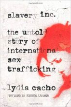 Slavery Inc. : The Untold Story of International Sex Trafficking