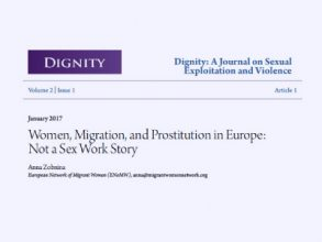Women, Migration and Prostitution in Europe: Not a Sex Work Story